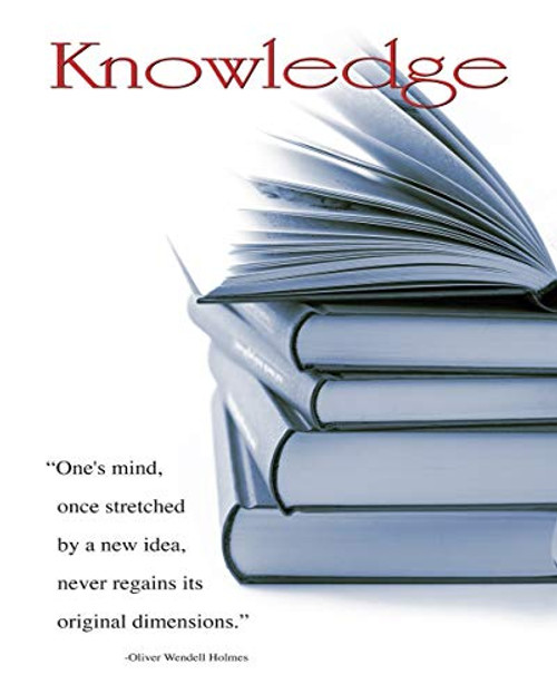 Knowledge - Oliver Wendell Holmes Quote Poster (16x20)