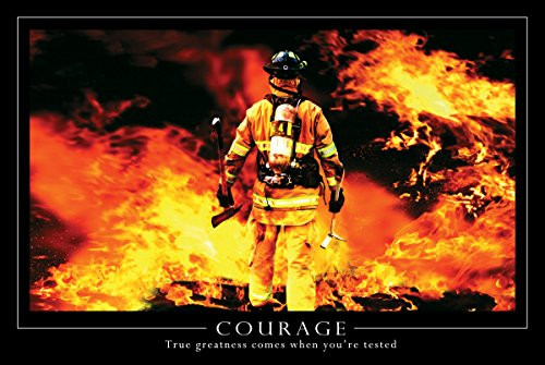 Courage, Firefighter - Poster - 24 x 36 inches