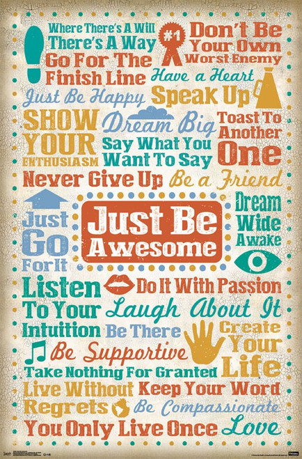 """Just Be Awesome Poster 22.375"""" x 24"""" Image"""