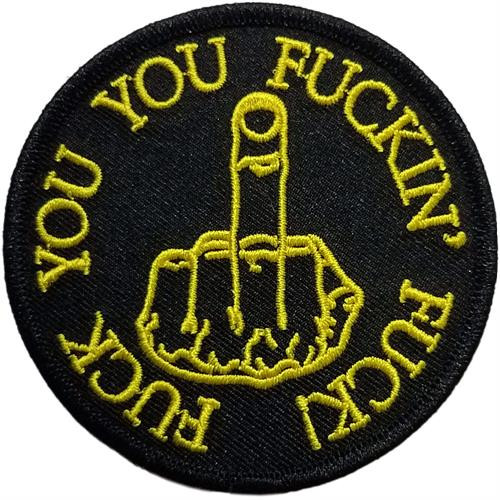 """Fuck You, You Fuckin' - Embroidered Sew On Patch 3"""" Round Image"""
