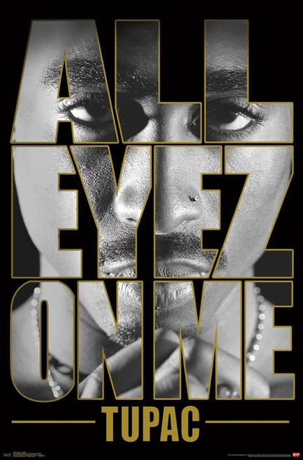 """Tupac All Eyes On Me Poster - 22.375"""" X 34"""" Image"""