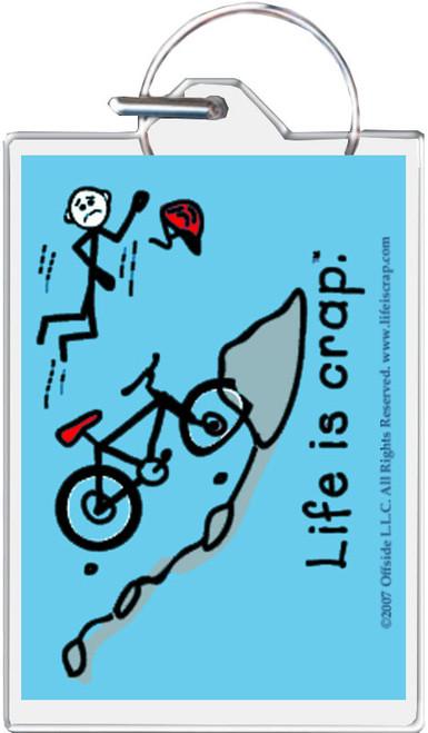 Life Is Crap - Mountain Bike Keychain