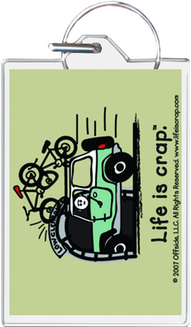 Life Is Crap - Overpass Bike Keychain