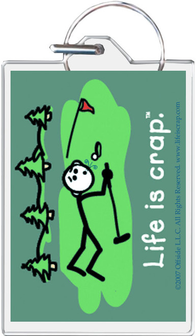Life Is Crap - Golf Green Keychain