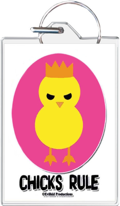 Chicks Rule Keychain