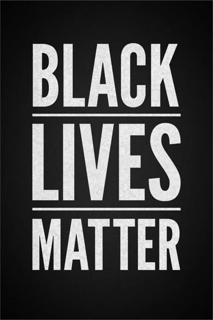 Black Lives Matter Poster 24x36 inches