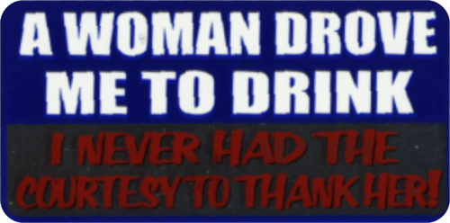 "A Woman Drove Me To Drink - 3 1/2"" X 2 1/2"" - Sticker"