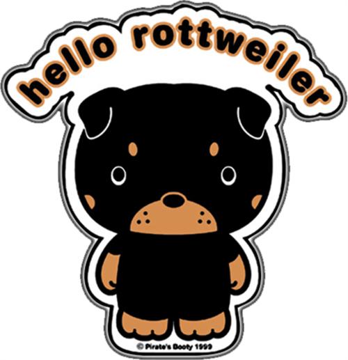 """Hello Rottwieler - Sticker - 4"""" x 4 1/4"""""""