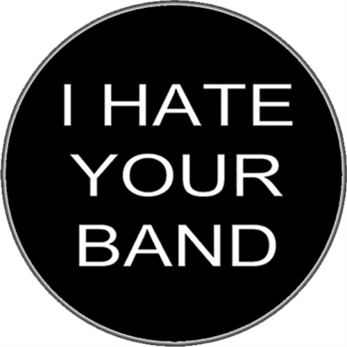 """I Hate Your Band - Sticker - 2 5/8"""" Round"""