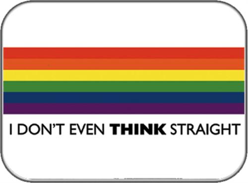 "I Don't Even Think Straight - Sticker - 3 1/2"" x 2 3/4"""