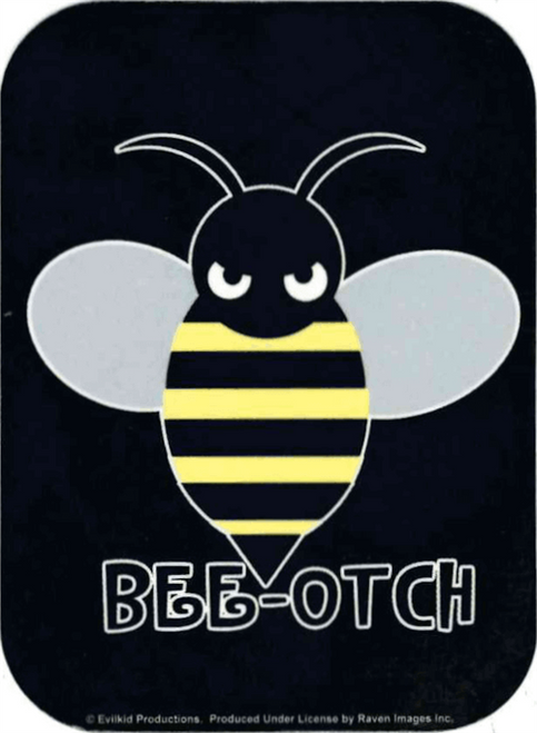 "Beeotch - Mini Sticker - 2"" X 2 3/4"""