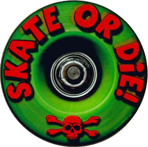 """Skate Or Die - Round Sticker - 2 1/2"""" Round"""