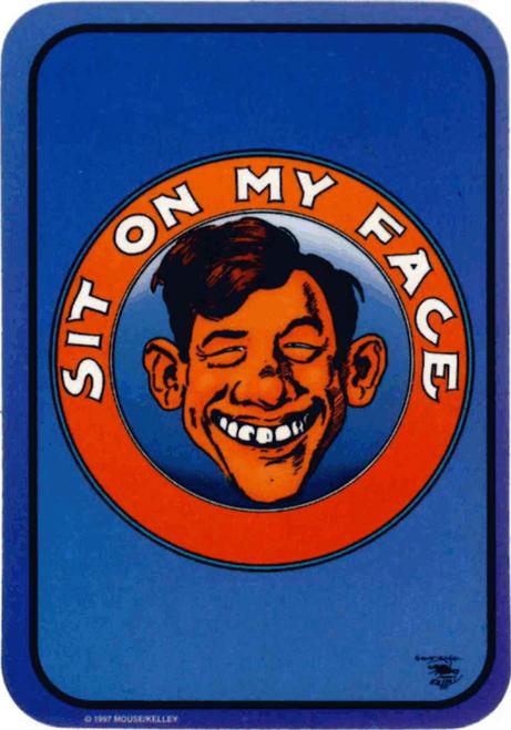 "Sit On My Face - Sticker - 2 1/2"" X 3 3/4"""