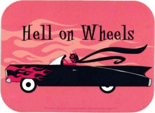 """Hell On Wheels   - Mini Sticker - 2"""" X 2 3/4"""""""