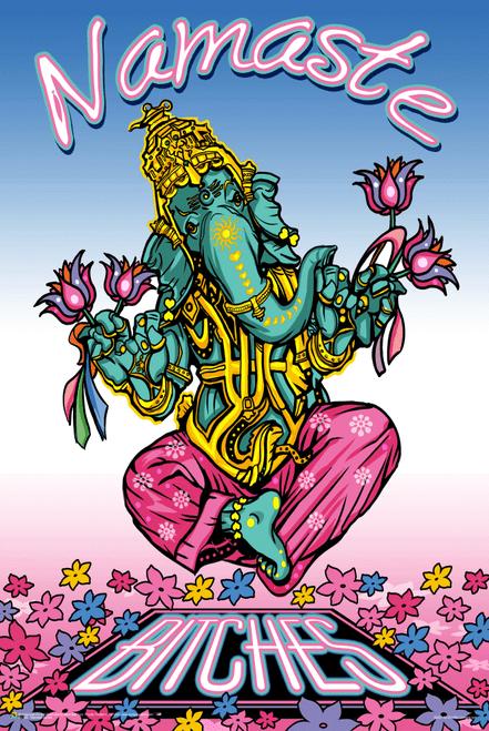 "Namaste Bitches by Ali Chris Poster 24"" x 36"""
