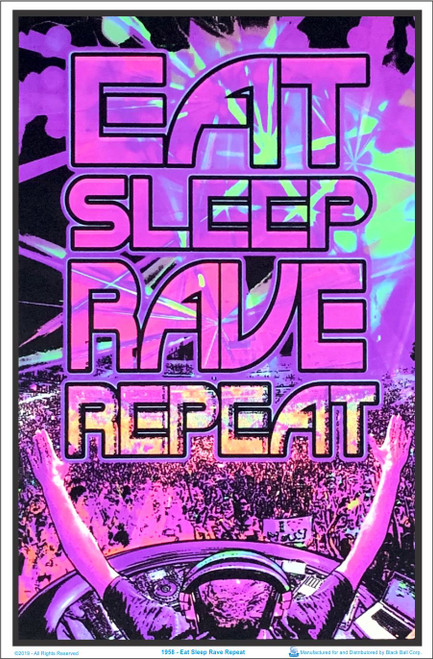 Eat Sleep Rave Repeat Black Light Poster Image