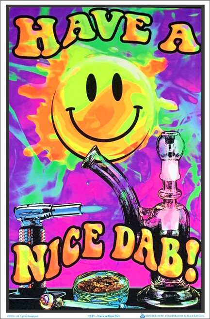 Have A Nice Dab Blacklight Poster Image