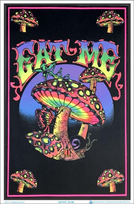 Eat Me Shrooms Black Light Poster Image