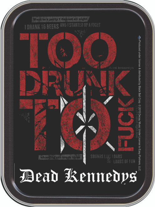 Dead Kennedys Too Drunk Stash Tin Storage Container Image