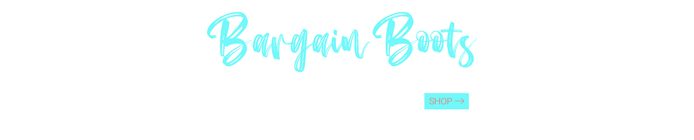 Bargain Boots