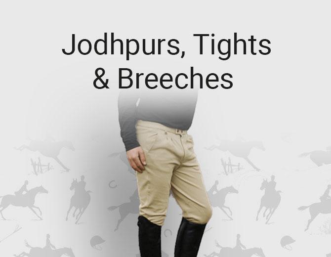 Jodhphurs, Tights and Breeches