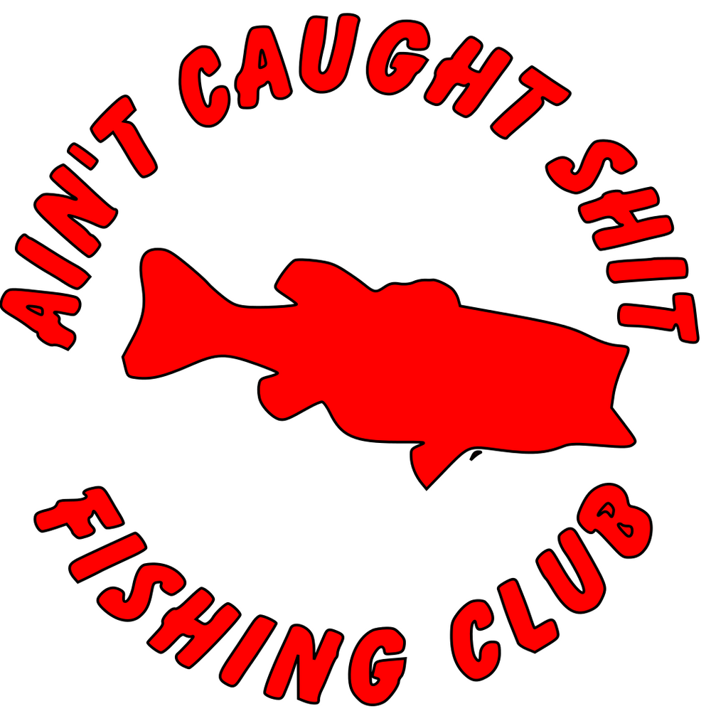 Ain't Caught Shit Decal
