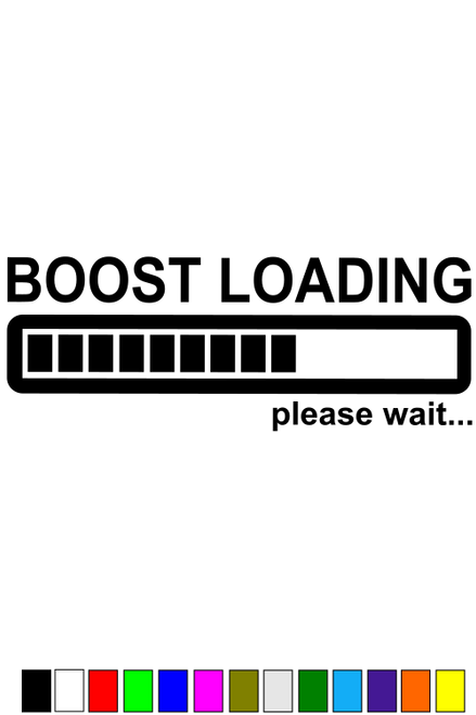 """""""Boost Loading"""" Decal"""