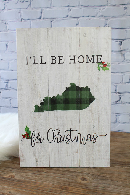 Home for Christmas Rustic Sign - Kentucky