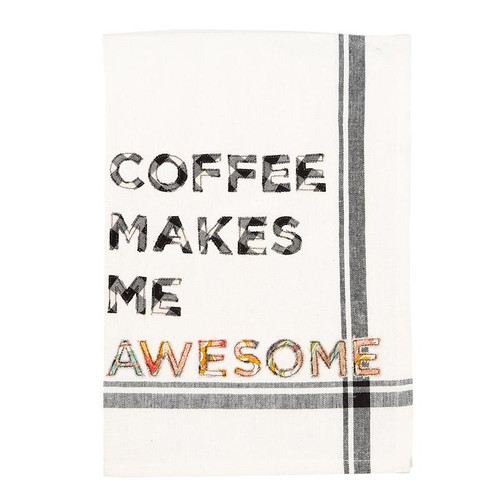 Coffee Makes Me Awesome Tea Towel