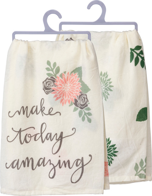 Make Today Amazing Dish Towel