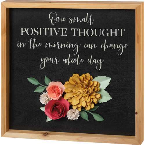 One Small Positive Thought Inset Box Sign