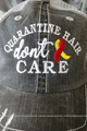 Quarantine Hair Don't Care Distressed Trucker Hat