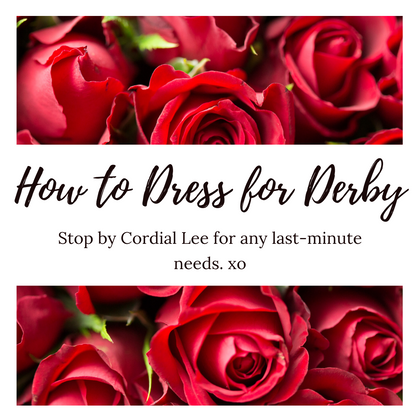 How to Dress for Derby