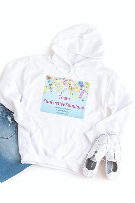 Fun Festive Fabulous Hooded Sweatshirt