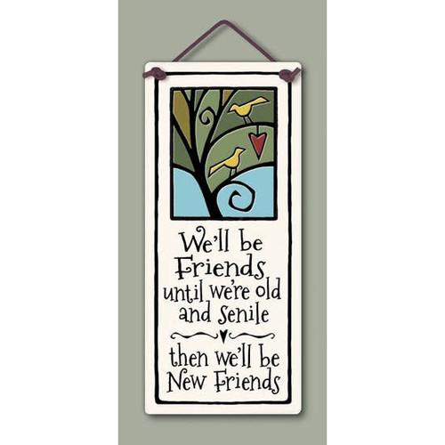 Handmade Ceramic Tile - We'll Be Friends