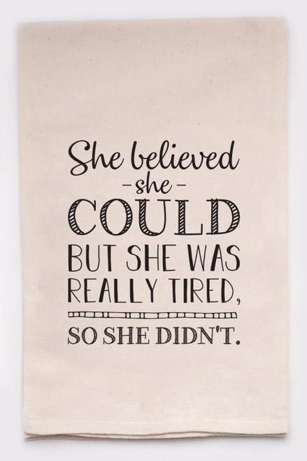 She Believed Handprinted Tea Towel