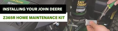 How to Install a John Deere Z365R Home Maintenance Kit