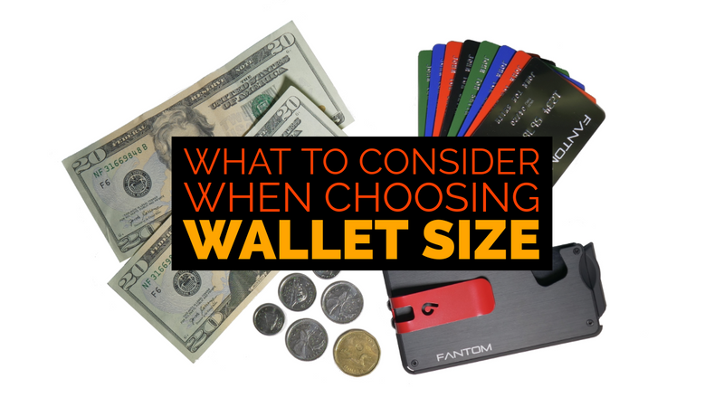 What to Consider When Choosing Wallet Size