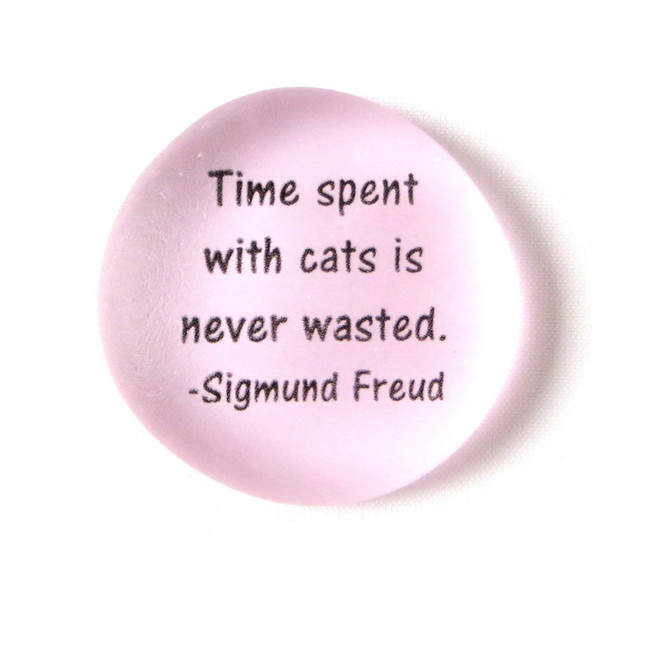 Time with cats is never wasted. Sigmund Freud