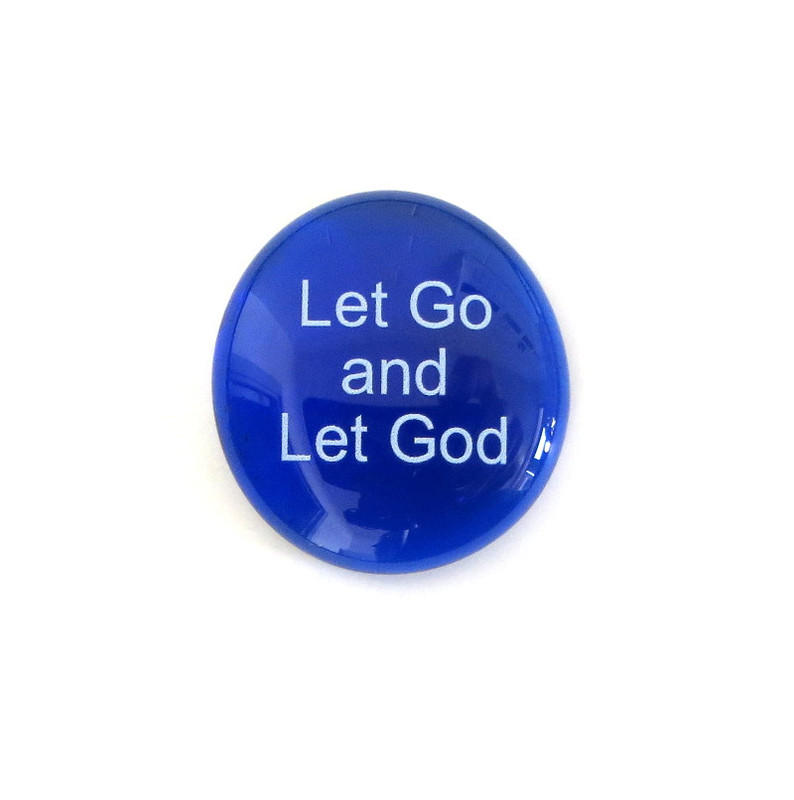 Let Go and Let God... Glass Stone From Lifeforce Glass
