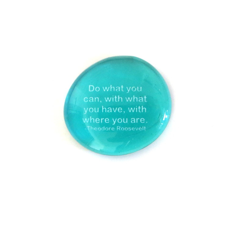 Do what you can... Glass Stone From Lifeforce Glass