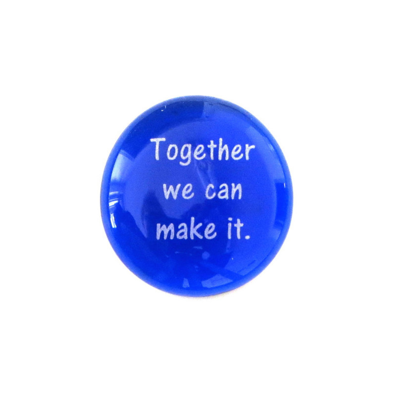 Together we can make it... Glass Stone From Lifeforce Glass
