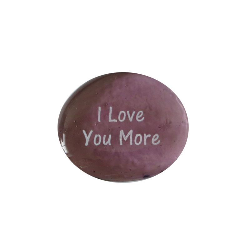 I love you more... Glass Stone From Lifeforce Glass