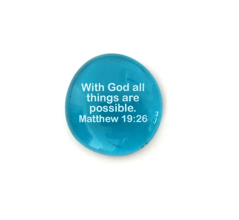 With God all things are possible... Glass Stone From Lifeforce Glass