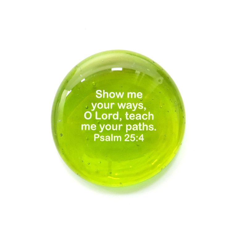 Show me your ways, O Lord... Glass Stone from Lifeforce Glass