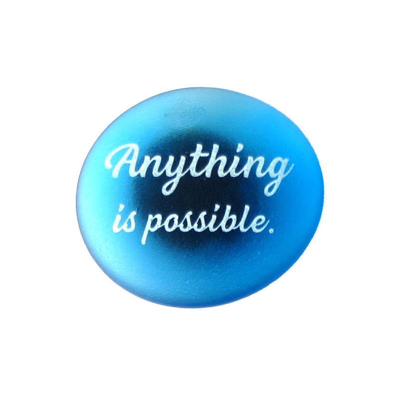 Inspirational Magnet, Anything is possible.