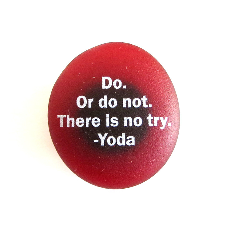 Do. Or do not. Inspiration Magnet from Lifeforce Glass, Inc.