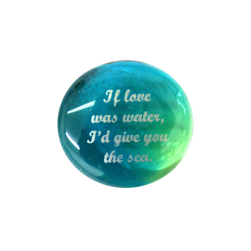If love was water, I'd give you... Glass Stone from Lifeforce Glass