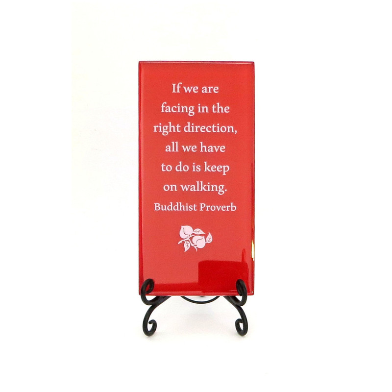 Inspirational Glass Plaque- If we are facing in the right direction...by Lifeforce Glass