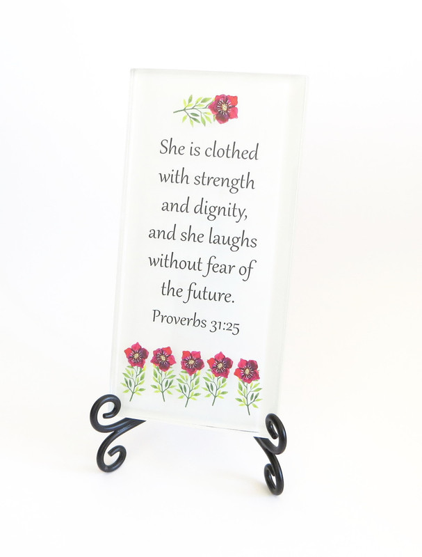 Inspirational Glass Plaque- She is clothed in strength and dignity from Lifeforce Glass